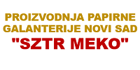 """Proizvodnja papirne galanterije Novi Sad """"SZTR MEKO"""""""